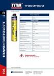 TYTAN TDS | O2 Styro Pistooliliimavaahto